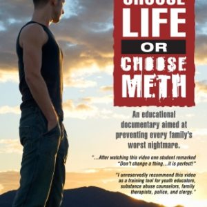 Choose Life or Choose Meth - Video