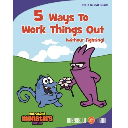 GET ALONG MONSTERS 5 WAYS TO WORK THINGS OUT (WITHOUT FIGHTING)