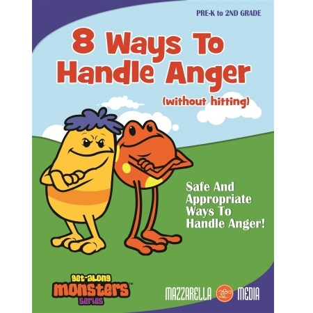 GET ALONG MONSTERS 8 WAYS TO HANDLE ANGER (WITHOUT HITTING)