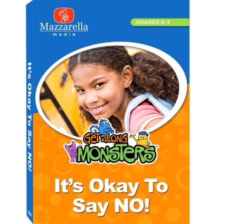 GET ALONG MONSTERS IT'S OKAY TO SAY NO