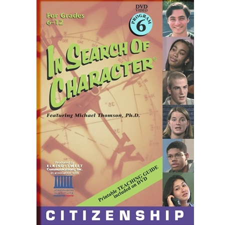 In Search of Character CITIZENSHIP