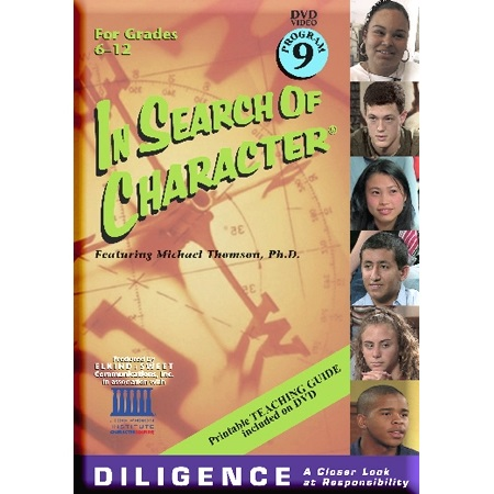 In Search of Character DILIGENCE