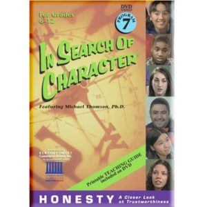 In Search of Character HONESTY
