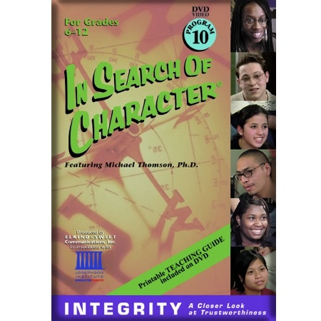 In Search of Character INTEGRITY
