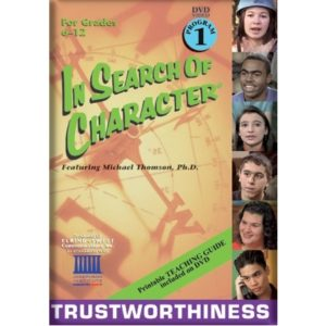 In Search of Character TRUSTWORTHINESS