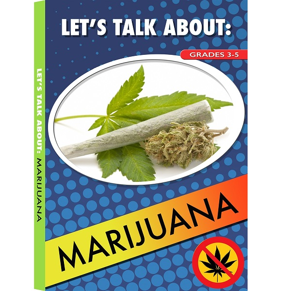 LET'S TALK ABOUT: MARIJUANA