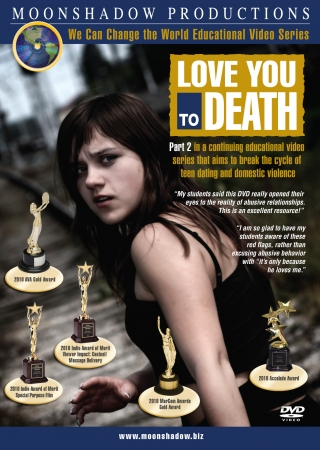 Love You To Death - Teen Dating Violence Video