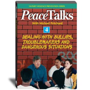 PeaceTalks - Dealing with Bullies, Troublemakers and Dangerous Situations - Video