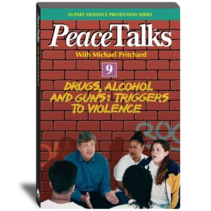 PeaceTalks - Drugs, Alcohol, and Guns - Triggers to Violence - Video