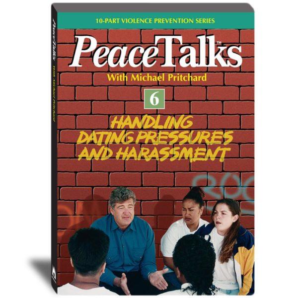 PeaceTalks - Handling Dating Pressures and Harassment - Video
