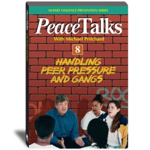 PeaceTalks - Handling Peer Pressure and Gangs - Violence