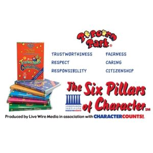 Popcorn Park THE SIX PILLARS OF CHARACTER — Character Ed SEL Video Series