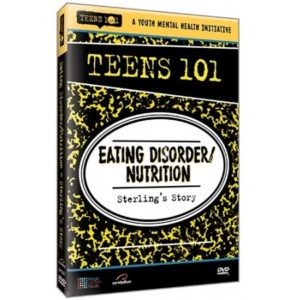 TEENS 101 EATING DISORDERNUTRITION - STERLING'S STORY