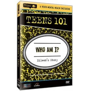 TEENS 101 WHO AM I (assimilation) - EILEEN'S STORY