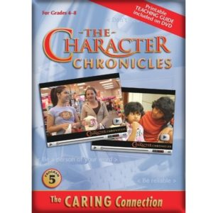 The Character Chronicles THE CARING CONNECTION