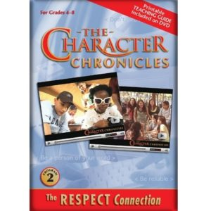 The Character Chronicles THE RESPECT CONNECTION