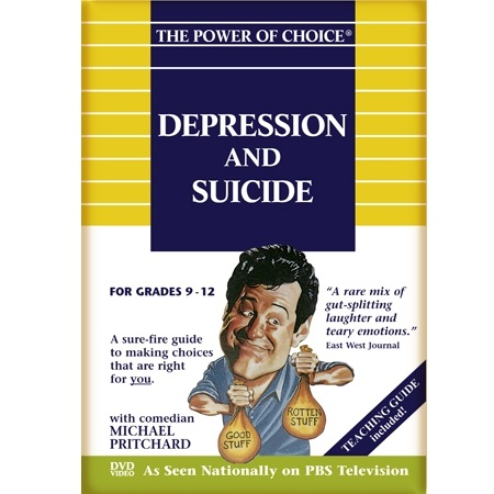 The Power of Choice DEPRESSION and SUICIDE