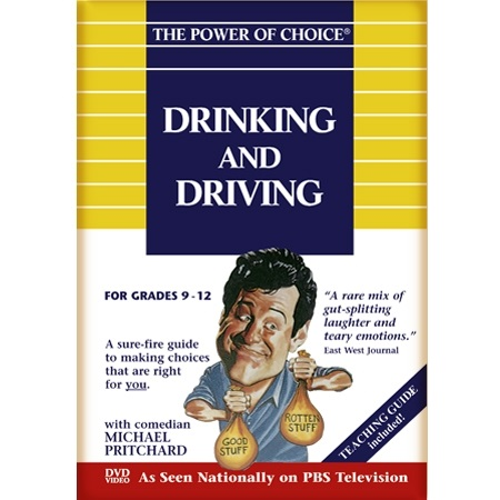 The Power of Choice DRINKING and DRIVING