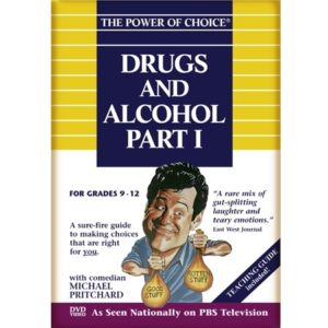 The Power of Choice DRUGS & ALCOHOL - Part 1