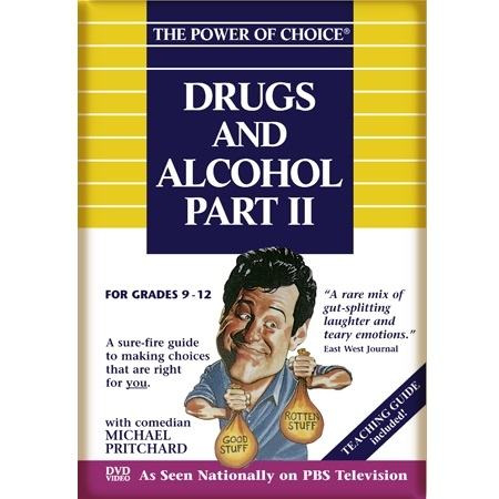 The Power of Choice DRUGS & ALCOHOL - Part 2