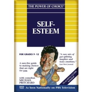 The Power of Choice SELF-ESTEEM