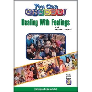 You Can Choose - Dealing With Feelings